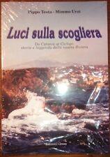 Luci sulla scogliera - da Catania ai Ciclopi - storia e leggenda della nostra...