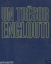 Un trésor englouti / J-Y. COUSTEAU - P.DIOLE / 1ère Edition / Les chercheur d'or