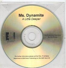 (ET867) Ms. Dynamite, A Little Deeper - DJ CD