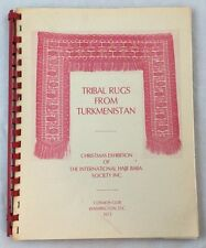 Tribal Rugs from Turkmenistan: An Exhibition Featuring Rugs of the Tekke, Salor,