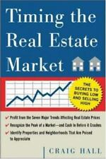 Timing the Real Estate Market : How to Buy Low and Sell High in Real Estate