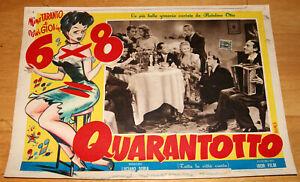 fotobusta film 6x8= QUARANTOTTO Nino Taranto Vivi Gioi Gorni Kramer 3 Bonos 1951