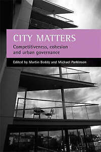City Matters: Competitiveness, Cohesion and Urban Governance, New,  Book