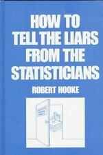 How to Tell the Liars from the Statisticians Vol. 1 by Robert Hooke (1983,...