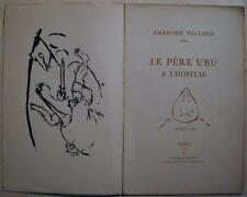 Pierre BONNARD - VOLLARD Ambroise  LE PERE UBU A L'HOPITAL. 