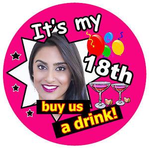 18th Cumpleaños Insignia ( Buy US un Bebida - Grande Personalizado Insignia