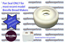 Breville BB250 BB290 BB300 BB400 BB405 BB420 BBM300 BBM600 Bread Maker Pan Seal