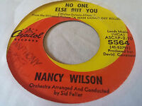 Nancy Wilson 45 No One Else But You/Have a Heart Capitol 5564 Northern Soul