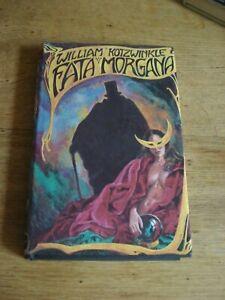 Fata Morgana by William Kotzwinkle.Hardback First Edition  1977