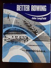 BETTER ROWING by John Langfield