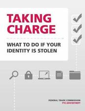 Taking Charge: What to Do If Your Identity Is Stolen by Federal Trade Federal...