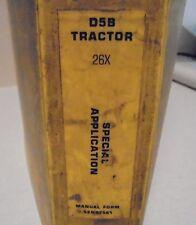 Caterpillar CAT D5B Tractor Repair Service Manual Special Application 26X (s1b55