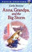 Anna, Grandpa, and the Big Storm (Puffin Chapters) by Carla Stevens