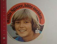 Aufkleber/Sticker: Hallo Sparer bitte melden Sparkasse (271216101)