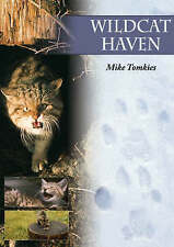 Wildcat Haven by Mike Tomkies (Paperback, 2008)