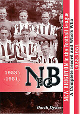 New Brighton in the Football League - A Complete Record and Who's Who 1923-1951