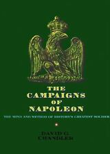 The Campaigns of Napoleon by Chandler, David G.