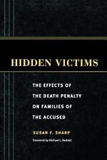 Hidden Victims: The Effects of the Death Penalty on Families of the Accused