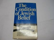 THE CONDITION OF JEWISH BELIEF Sympnosium 38 Rabbis