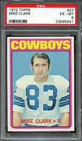 1972 TOPPS #27 MIKE CLARK PSA 6 COWBOYS  *K2739