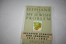 The Elephant and My Jewish Problem: Short Stories ...