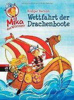 Mika der Wikinger - Wettfahrt der Drachenboote: Band 1 v...   Buch   Zustand gut