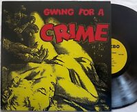 SWING FOR A CRIME lp Jazzbo CRYPT RECORDS Viscounts HOLLYWOOD PERSUADERS