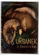 H Bechlerowa Urbanek z fajeczką il H Krajnik 1967 Polish book for children