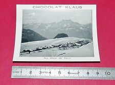 RARE 1900-1910 CHROMO PHOTO CHOCOLAT KLAUS CLAIR DE LUNE ALPES SUISSE SCHWEIZ