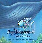 Der Regenbogenfisch stiftet Frieden von Pfister, Marcus   Buch   Zustand gut