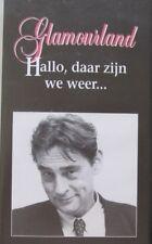 GLAMOURLAND - HALLO, DAAR ZIJN WE WEER ...   - VHS - SERVICE CLUB AVRO