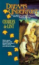 Dreams Underfoot (Newford) Charles de Lint Mass Market Paperback