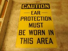 """NO NAME PLASTIC SIGN CAUTION EAR PROTECTION MUST BE WORN IN THIS AREA 14""""x 20"""""""