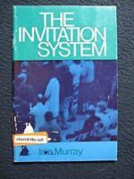 Invitation System [Paperback] [Apr 01, 1967] Iain H. Murray