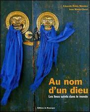 Au nom d'un dieu Les lieux saints dans le monde - E. R Mendez Neuf sous cello