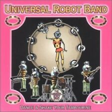 Universal Robot Band - Dance & Shake Your Tambourine [New CD]