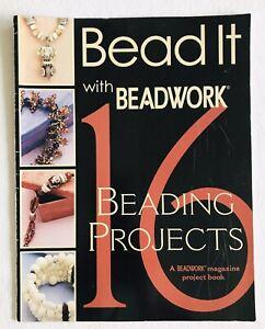 Beadwork ~ Bead It with Beadwork 16 Beading Projects 2002