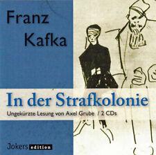 In der Strafkolonie . Frank Kafka . Doppel-CD . ungekürzt
