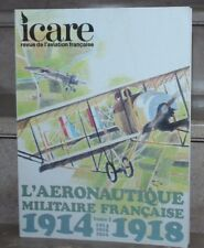 Icare / l'aéronautique militaire française tome 1 1914-18,   n°85