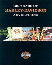 100 Years of Harley-Davidson Advertising by Jack Supple and Thomas C. Bolfert...