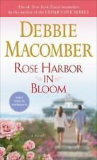 Rose Harbor: Rose Harbor in Bloom 2 by Debbie Macomber (2014, Paperback)