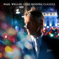 Paul Weller - More Modern Classics (NEW CD)