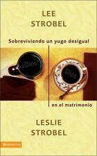 Sobreviviendo un yugo desigual en el matrimonio Spanish Edition