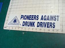 vintage Bumper Sticker: PIONEERS AGAINST DRUNK DRIVERS