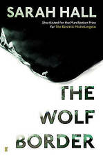 The Wolf Border,Hall, Sarah,New Book mon0000098003