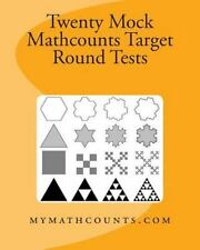 Twenty Mock Mathcounts Target Round Tests by Jane Chen and Yongcheng Chen...