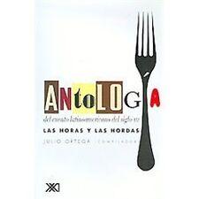 Antologia del Cuento Latinoamericano de Siglo XXI : Las Horas y las Hordas...