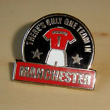 THERE'S ONLY ONE TEAM IN MANCHESTER - UNITED - FOOTBALL PIN BADGE