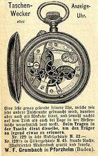 W.F.Grumbach Pforzheim TASCHENWECKER & ANZEIGEUHR Historische Reklame von 1892