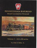 Pennsylvania Railroad Diesel Locomotive Pictorial, Vol. 1: ALCo RS Series -- NEW
